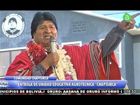 Así Evo Morales Entrega U.E. Agrotécnica CHAPISIRCA En Tiquipaya Chochabamba - Bolivia