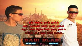 Mc achraf Feat AMinos :♫  Hadi Baldi 2013 ♫ + Lyric [HD]
