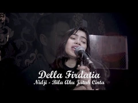 Bila aku jatuh cinta - Della Firdatia ( Live cover)