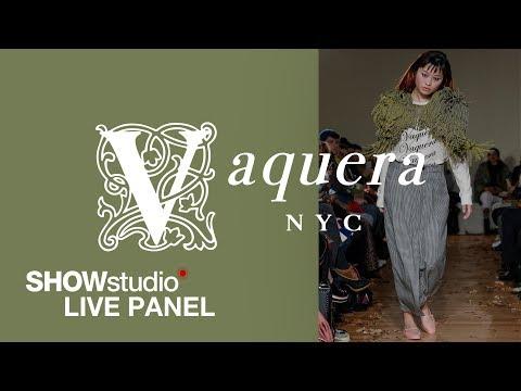 Vaquera - Autumn / Winter 2019 Womenswear Panel Discussion