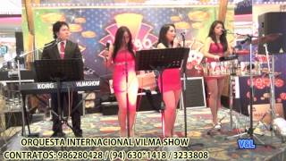MIX MALGENIOSA HD-ORQUESTA INTERNACIONAL VILMA SHOW