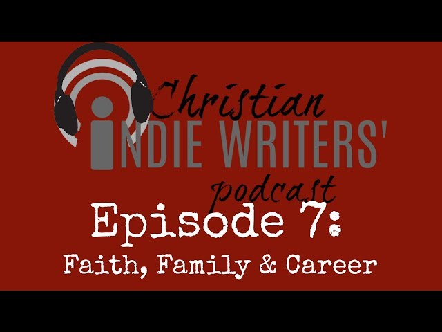Episode 7: Faith, Family & Career