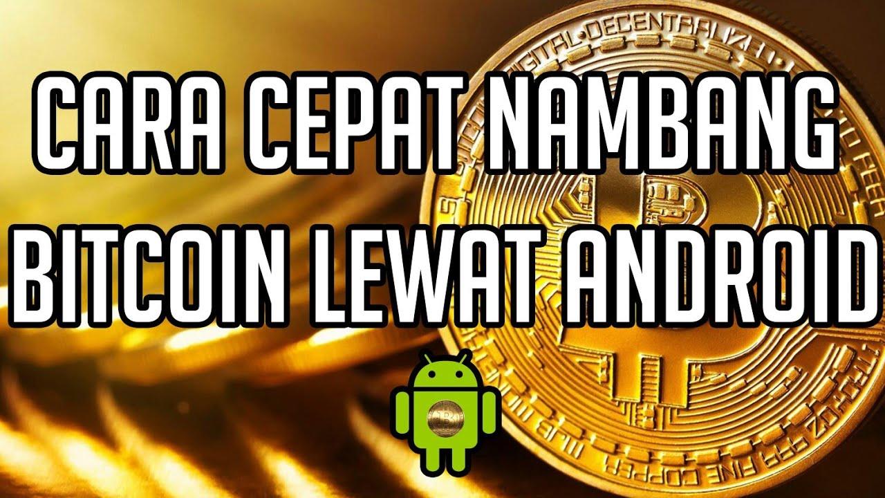 cara menamg bitcoin di android)
