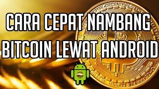 Video Cara Nambang Bitcoin Cepat dengan Android (terbaru) download MP3, 3GP, MP4, WEBM, AVI, FLV Februari 2018