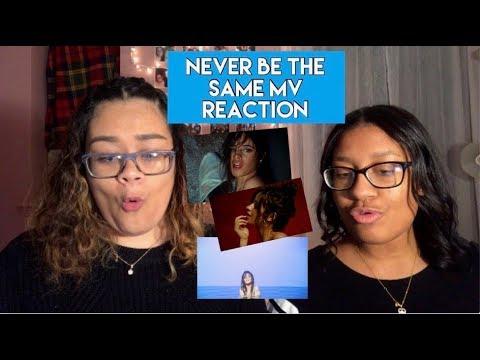 Camila Cabello - Never Be the Same   REACTION