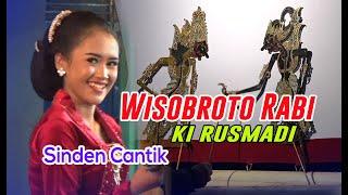 WISOBROTO RABI - KI RUSMADI part 04