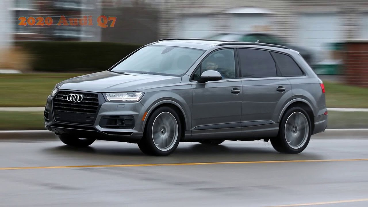2020 Audi Q7 Youtube