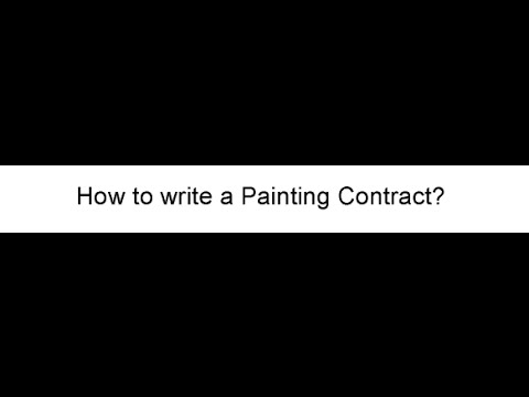 How to Write a Painting Contract YouTube – Painting Contract