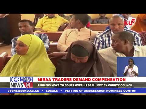 MIRAA FARMERS MOVE TO COURT OVER ILLEGAL LEVY BY COUNTY COUNCIL.