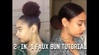 2-in-1 Faux Bun Tutorial