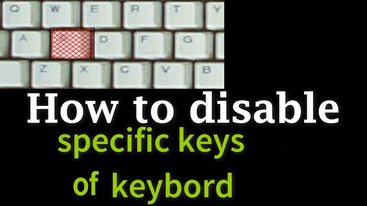 How to disable specific keys of keyboard