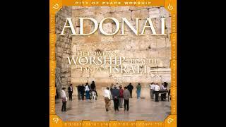 Adonai:  Hebrew and Messianic Praise and Worship Hour!!!  PRAISE YAH!