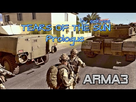 ARMA 3 TEARS OF THE SUN Prologue by sekyss 100% Original gameplay