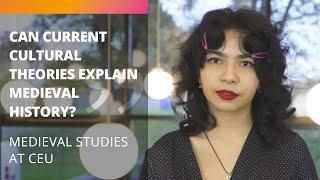 Why Medieval Studies at CEU?