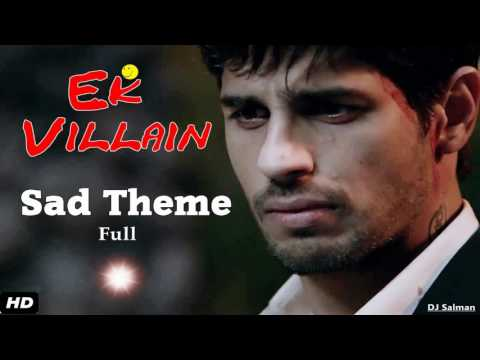 Ek Villain Sad Theme Song Full (Background) - DJ Salman