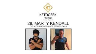 28. Nutrients, Carnivory & Building Better Food Companies & Tools For Human Health || Marty Kendall