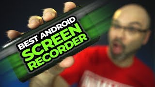 Best Android Screen Recorder 2019