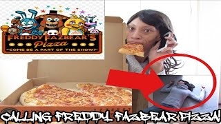 CALLING FREDDY FAZBEAR PIZZA! THEY POSITIONED MY PIZZA!!!