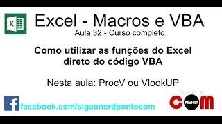 #32 - Curso de Macros e Excel VBA - Uso de Funções Excel no VBA