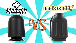 SPLOOFY vs. SMOKE BUDDY - (Best Personal Smoke Filter?)