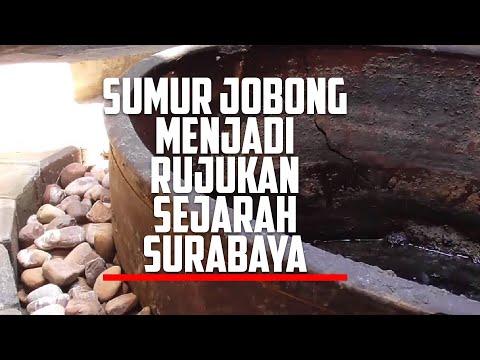 Sumur Jobong Menjadi Rujukan Sejarah Surabaya #2