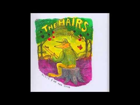 """The HAIRS   """"Elvis & Me Are One"""" Ep (full Album)"""
