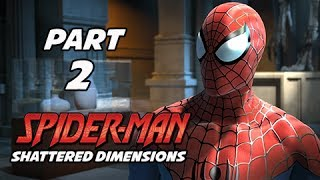 Spider-Man Shattered Dimensions Walkthrough Part 2 - The Hunt (Gameplay Commentary)