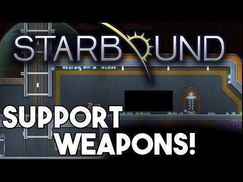 Starbound Custom Creations: Support Weapons!
