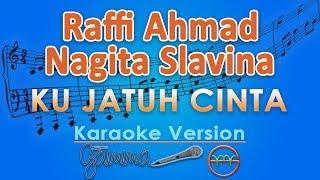 Download Lagu Raffi Ahmad & Nagita Slavina - Ku Jatuh Cinta (Karaoke) | GMusic mp3