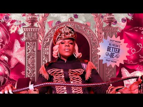 Смотреть клип Big Freedia Ft. Flo Milli - Better Be