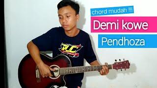 (TUTORIAL GITAR) Demi Kowe - Pendhoza | chord mudah !!!