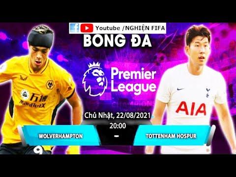 [TRỰCTIẾPTRẬNĐẤU]Wolverhampton vs Tottenham Hotspur.Bóng đá Ngoại hạng Anh.Trực tiếp 20h00 ngày 22/8