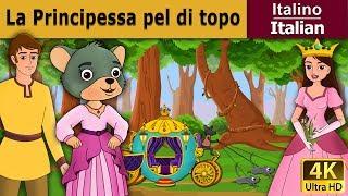 La Principessa pel di topo | Storie Per Bambini | Favole Per Bambini | Fiabe Italiane