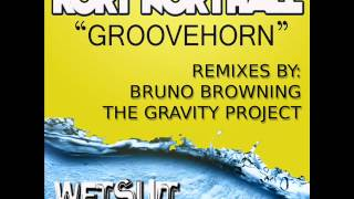 Rory Northall - Groovehorn - Bruno Browning Remix Preview