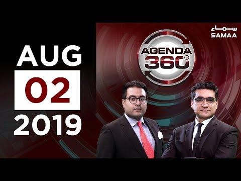 Opposition ke pass ab kia options hain? | Agenda 360 | SAMAA TV | 02 August 2019