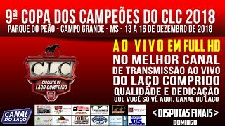 AO V VO   9ª Copa Dos Campeões CLC 2018   Parque Do Peão   Campo Grande MS