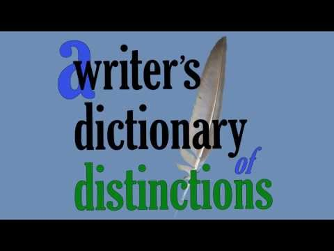 A Writer's Dictionary of Distinctions by Scott K. Andersen