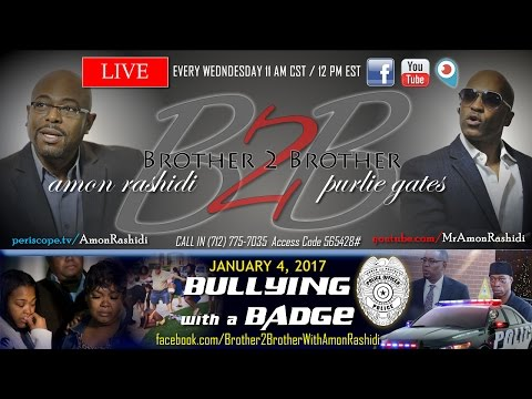 B2B #: Bullying with a Badge - 1/04/ 2017