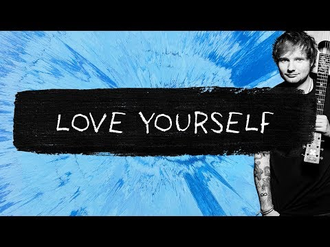 Ed Sheeran - Love Yourself (Audio)