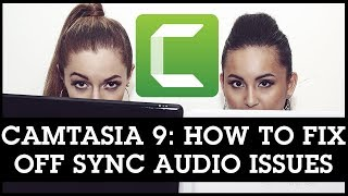 Video Camtasia 9 Off Sync Audio Issues: How to Fix Sound Not Matching With Video download MP3, 3GP, MP4, WEBM, AVI, FLV Mei 2018