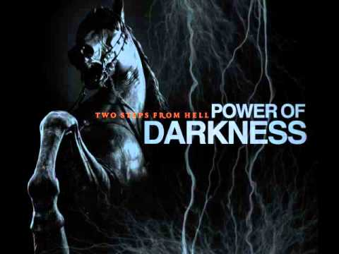 Two Steps From Hell  Power of Darkness