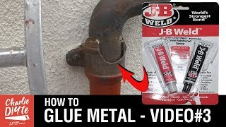 How to Glue Metal with J-B Weld - Video 3 of 3