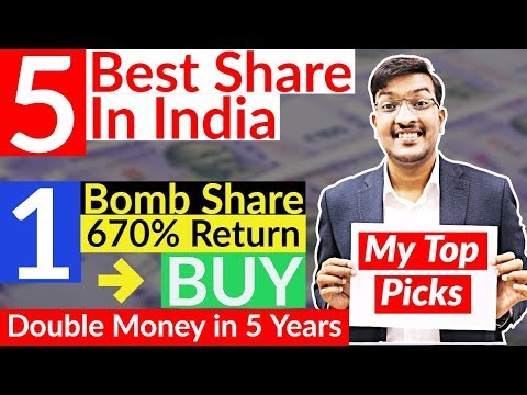 Double Your Money in 3 Years with Top 5 Shares in India | Best Share to  invest in India 2019