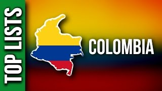 10 Things You Didn&#39t Know About Colombia