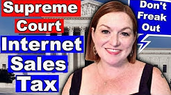 Supreme Court Sales Tax Ruling - Etsy & Ebay Sellers Online Internet Sales Tax 2018