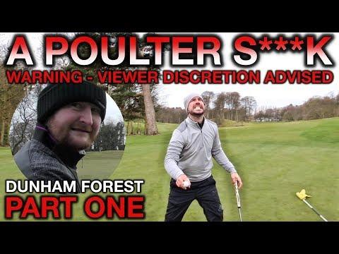 A POULTER S***K - Peter Finch vs Matt Fryer - Dunham Forest - Part One