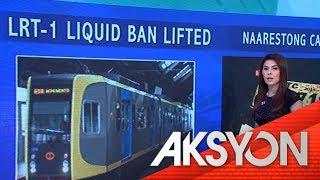 LRT liquid ban lifted