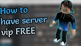 How to have a server vip FREE! | Roblox Guide