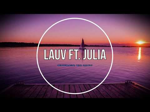 Lauv ft Julia Michaels - Theres No Way Tradução