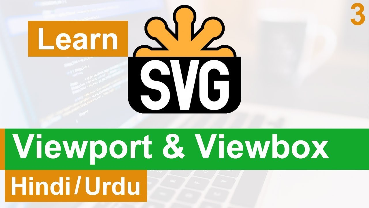 SVG ViewPort & ViewBox Tutorial in Hindi / Urdu